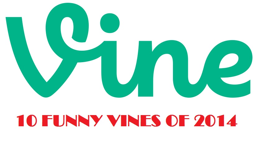 Funny Vines of 2014