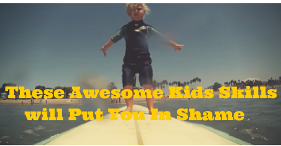 these awesome kids skills will put you in shame